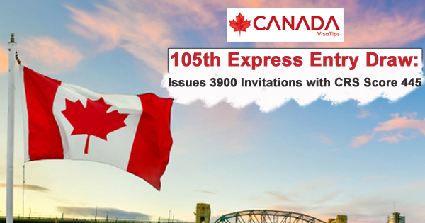 105th-Express-Entry-Draw-Issues-3900-Invitations-with-CRS-Score-445