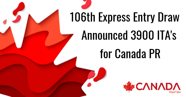 106th-Express-Entry-Draw-Announced-3900-ITAs-for-Canada-PR