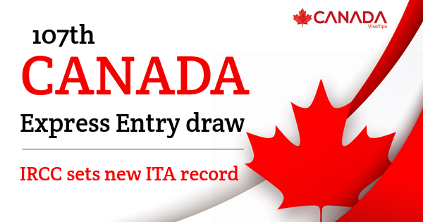 107th-Canada-Express-Entry-draw-IRCC-sets-new-ITA-record