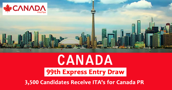 99th Express Entry Draw: 3,500 Candidates Receive ITA's for Canada PR