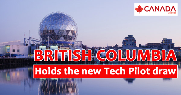 British Columbia holds the new Tech Pilot draw