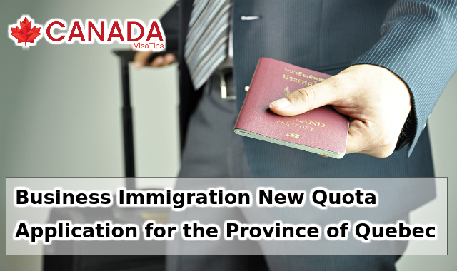 Business Immigration New Quota Application for the Province of Quebec