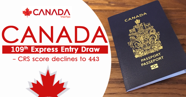 Canada 109TH Express Entry Draw - CRS score declines to 443