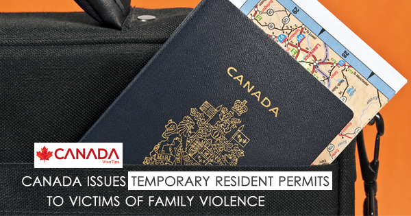 Canada Issues Temporary Resident Permits to Victims of Family Violence