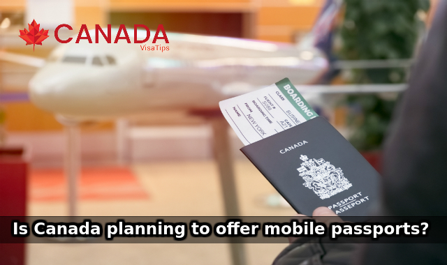 Is Canada planning to offer mobile passports