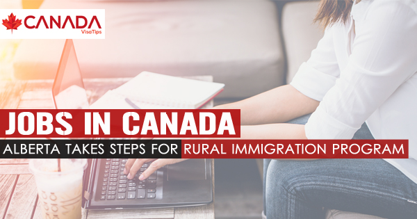 Jobs in Canada - Alberta takes steps for rural immigration program