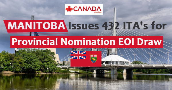 Manitoba Issues 432 ITA's for Provincial Nomination EOI Draw