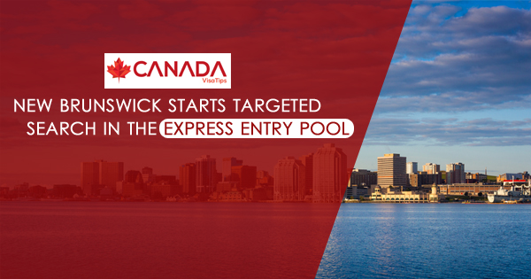 New Brunswick starts targeted search in the Express Entry pool