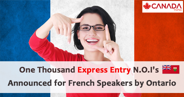 One Thousand Express Entry N.O.I's Announced for French Speakers by Ontario