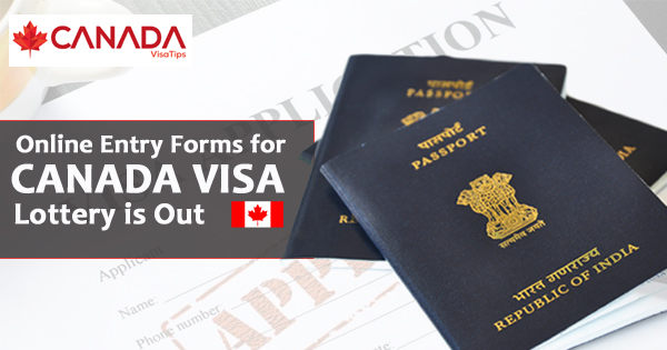 Good News- 2018-2019 Visa Lottery Online Forms for Canada Visa is Out