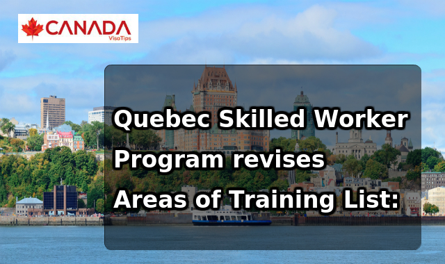 Quebec Skilled Worker Program revises Areas of Training List