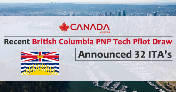 Recent British Columbia PNP Tech Pilot Draw Announced 32 ITA's
