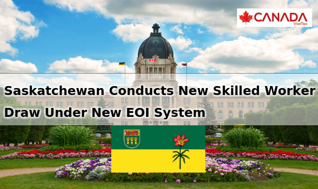 Saskatchewan Conducts New Skilled Worker Draw Under New EOI System