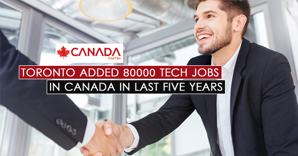 Toronto Added 80000 Tech Jobs in Canada in Last Five Years